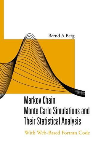 Markov chain monte carlo simulations and their statistical analysis: with web-based fortran code by Brand: Wspc