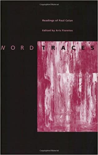 Image result for Aris Fioretos, Word Traces: Readings of Paul Celan,