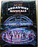 More Broadway Musicals: Since 1980