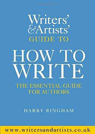 book cover of The Writers and Artists Guide to How to Write