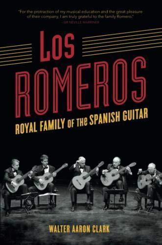 Los Romeros: Royal Family of the Spanish Guitar (Music in American Life)
