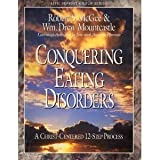 Conquering Eating Disorders, Robert S. McGee and William D. Mountcastle, 0805499776