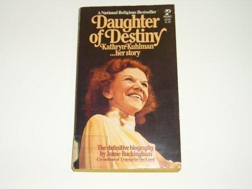 Daughter of Destiny by Bridge Logos Pub