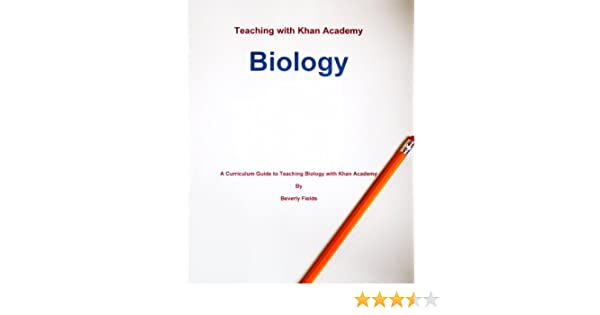 Amazon.com: Teaching with Khan Academy: Biology (A curriculum ...