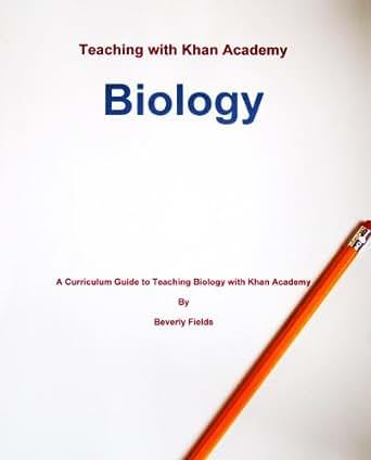 Amazon.com: Teaching with Khan Academy: Biology (A curriculum ...