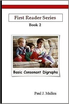 Book First Reader Series: Basic Consonant Digraphs