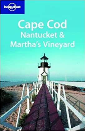 Epub Télécharger l'ebookLonely Planet Cape Cod, Nantucket & Martha's Vineyard (Lonely Planet Travel Guides) ePub 1740597575