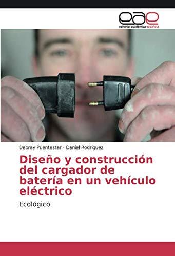 Diseño y construcción del cargador de batería en un vehículo ...