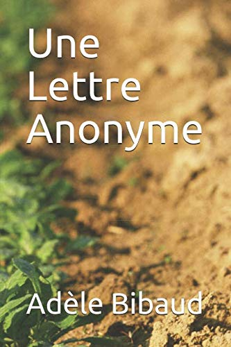 Une Lettre Anonyme (French Edition)