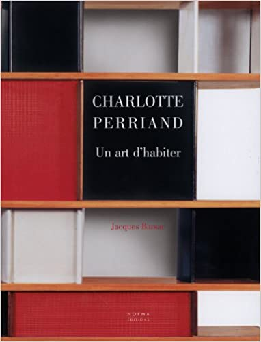 Charlotte Perriand : Un art d'habiter 1903-1959 pdf