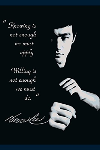 "Bruce Lee karate King's Motivational Poster..""Knowing is not Enough"" Print 12 X 18 inch, Rolled"