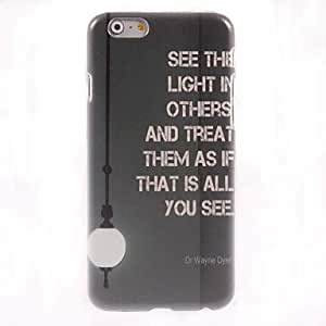 DDL See The Light in Others Design Hard Case for iPhone 6 Plus