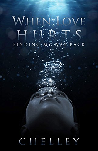 Search : When Love Hurts: Finding My Way Back