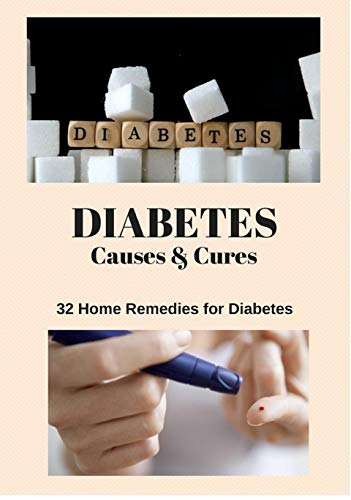 Amazon com: 32 Remedies to get rid off Diabetes : Diabetes Causes