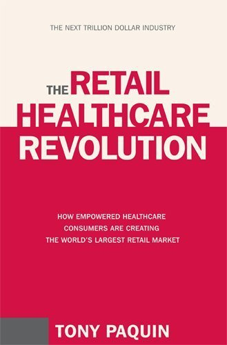 The Retail Healthcare Revolution Pdf