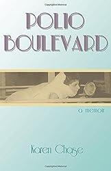 Polio Boulevard: A Memoir (Excelsior Editions)