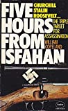 Front cover for the book Five hours From Isfahan by William Copeland
