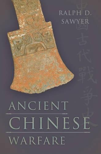 Ancient Chinese Warfare by Ralph D. Sawyer (2011-03-01)
