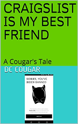 Craigslist is my best friend a cougars tale kindle edition by dc craigslist is my best friend a cougars tale by cougar fandeluxe Choice Image