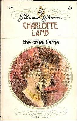 The Cruel Flame
