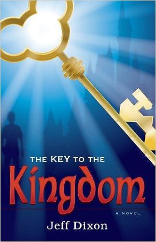 Amazon com: The Key To The Kingdom (9781935265245): Jeff