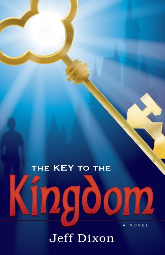 The Key To the Kingdom (Dixon on Disney series Book 1)