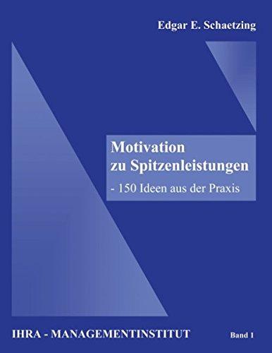 Motivation zu Spitzenleistungen