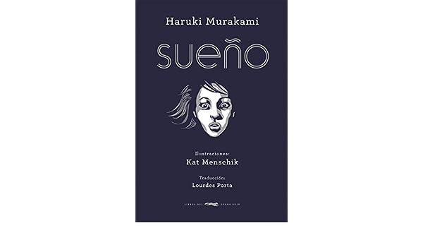 Sueño: Haruki Murakami: 9788494161940: Amazon.com: Books