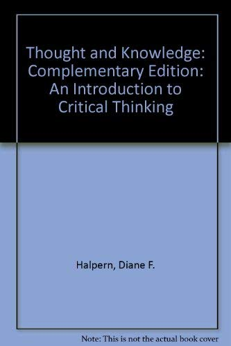 Thought and Knowledge: a Guide to Critical Thinking