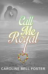 Call Me Royal (The Call Center - Book 1)