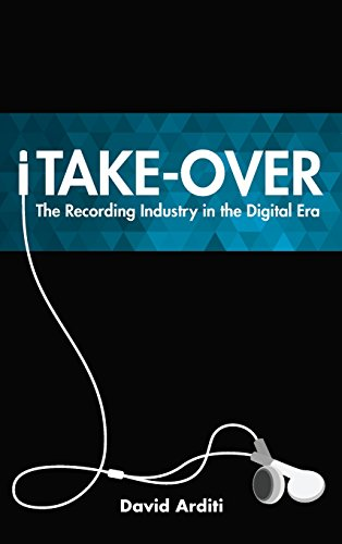 iTake-Over: The Recording Industry in the Digital Era by Rowman & Littlefield Publishers