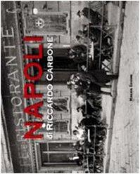 Napoli. Ediz. illustrata Copertina flessibile – 8 feb 2011 Riccardo Carbone G. Veronesi Minerva Edizioni (Bologna) 8873812104