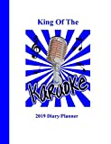 King Of The Karaoke: 2019 Diary/Planner