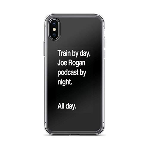 iPhone X Case iPhone Xs Case Clear Anti-Scratch Train by Day, Joe Rogan Podcast by Night - All Day - Nick Diaz - Helvetica Cover Phone Cases for iPhone X/iPhone Xs, Crystal Clear (Best Joe Rogan Podcasts)