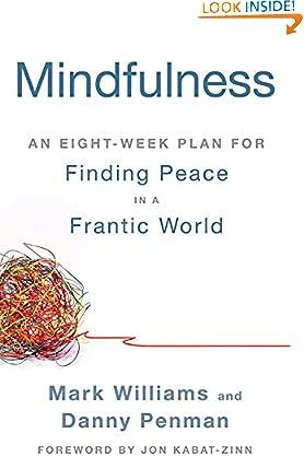 Mark Williams (Author), Danny  Penman (Author), Jon Kabat-Zinn (Foreword)(426)Buy new: $8.51