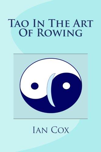 Tao In The Art Of Rowing: An AlphaTo Zen Of Crew