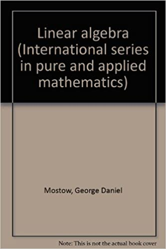 Linear Algebra (International Series in Pure and Applied