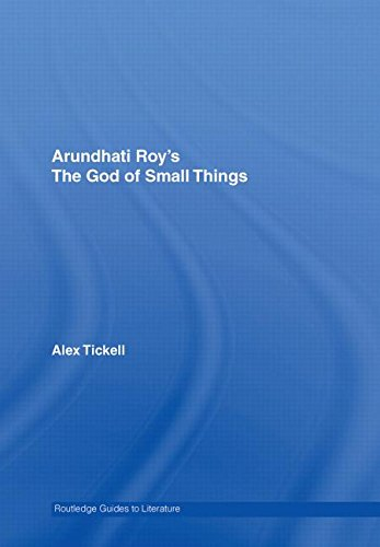 Arundhati Roy's The God of Small Things: A Routledge Study Guide (Routledge Guides to Literature)