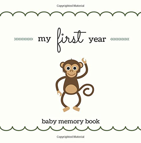 My First Year Baby Memory Book  Softback Gender Neutral Baby Memory And Keepsake Book For A Baby Boy Or Baby Girl  Cute Monkey Cover  Baby Shower Gift     Frames  Baby Keepsake Journal  New Mom Gift