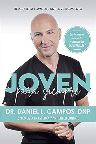 Joven Para Siempre de Daniel L. Campos