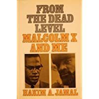From the Dead Level: Malcolm X and Me