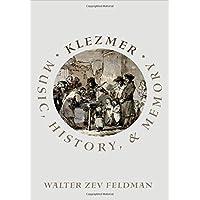 Klezmer: Music, History, and Memory