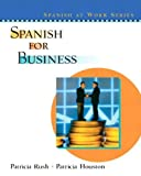 img - for Spanish for Business by Patricia Rush (2002-11-18) book / textbook / text book