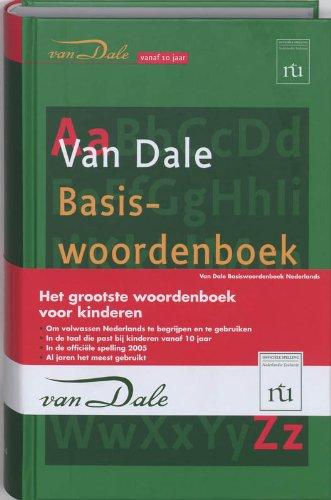 Van Dale Basiswoordenboek Nederlands / druk 1: het grootste woordenboek voor kinderen