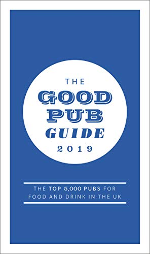 The Good Pub Guide 2019 (London Best Bars 2019)