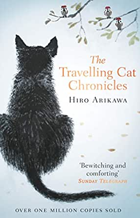 The Travelling Cat Chronicles (English Edition) eBook: Hiro ...