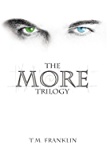 The MORE Trilogy