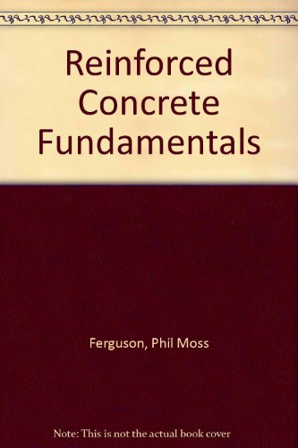 Reinforced Concrete Fundamentals
