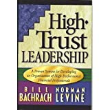 img - for High trust leadership: A proven system for developing an organization of high-performance financial professionals book / textbook / text book