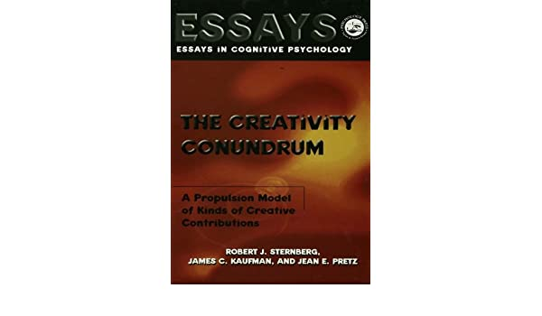 The Creativity Conundrum A Propulsion Model Of Kinds Of Creative Contributions Essays In Cognitive Psychology Kindle Edition By Sternberg Robert J Kaufman James C Pretz Jean E Health Fitness Dieting